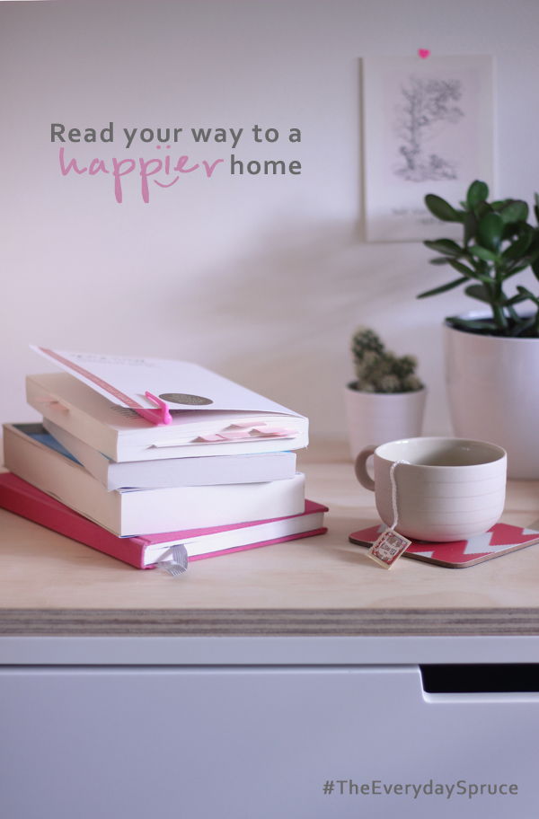 Read your way to a happier home #TheEverydaySpruce | Growing Spaces