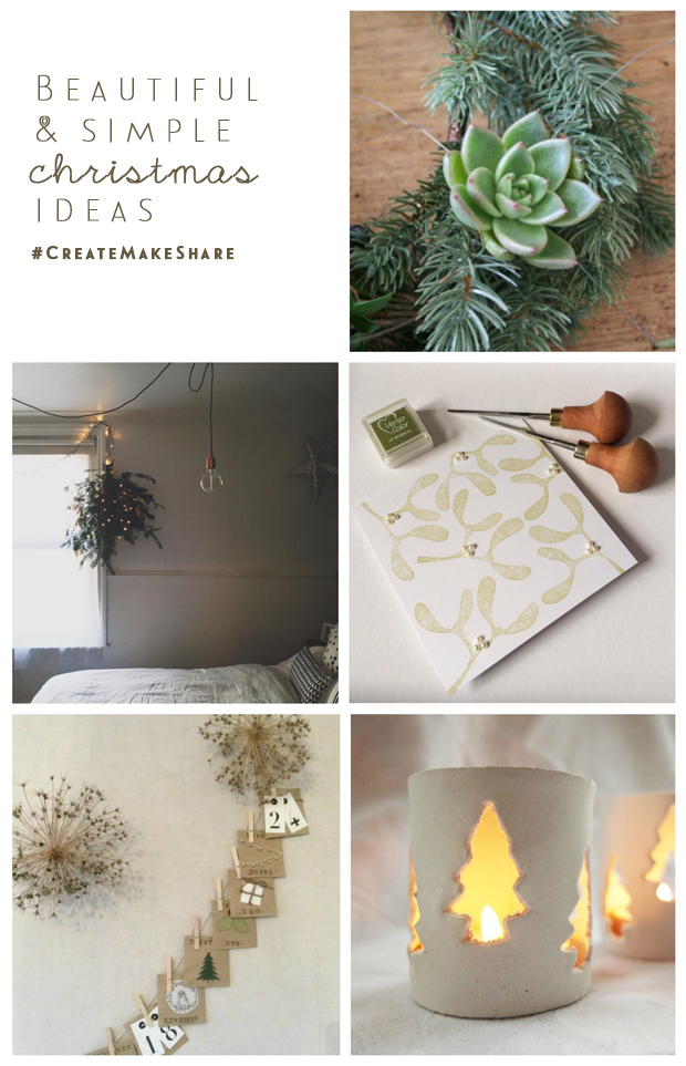simple christmas ideas from #CreateMakeShare | Growing Spaces